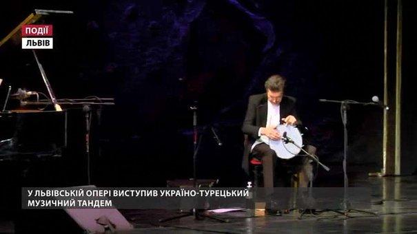 На сцені Львівської опери українсько-турецький тандем
